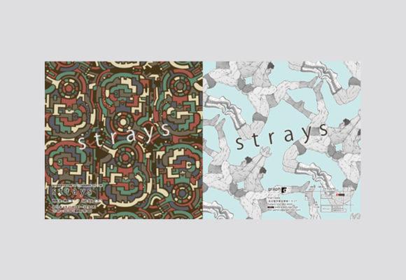 展覧会「STRAYS」/告知