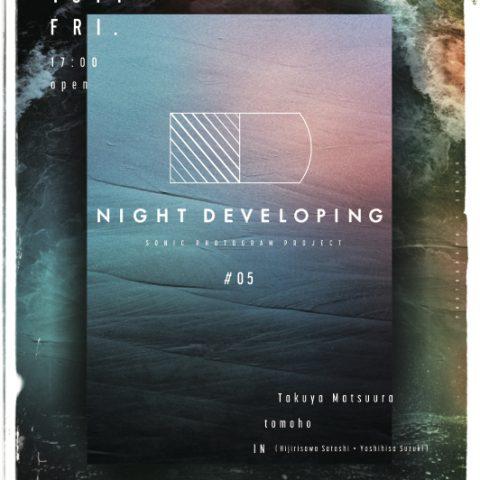 NIGHT DEVELOPING #5