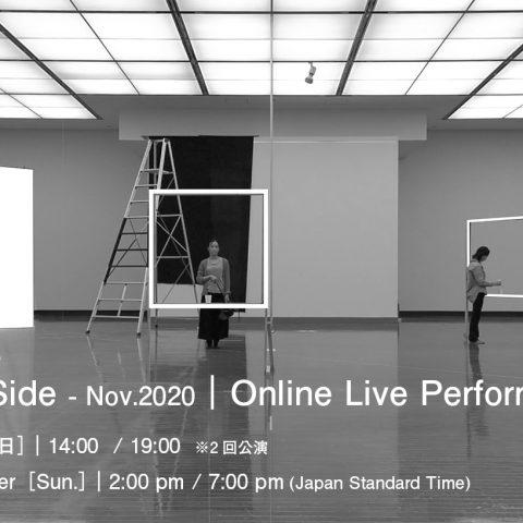 The Other Side – Nov.2020| Online Live Performance
